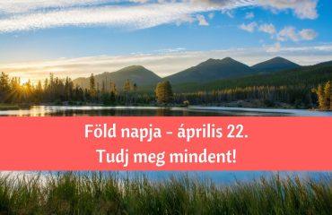 Ismerd meg te is, hogy honnan ered a Föld napjának ünnepe!